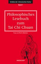 Philosophische Lesebücher zum Tai Chi Chuan