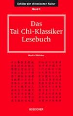 Philosophische Lesebücher zum Tai Chi Chuan von Martin Bödicker