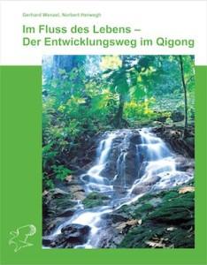 Qigong_Buch_Cover_Im Fluss des Lebens – Der Entwicklungsweg im Qigong