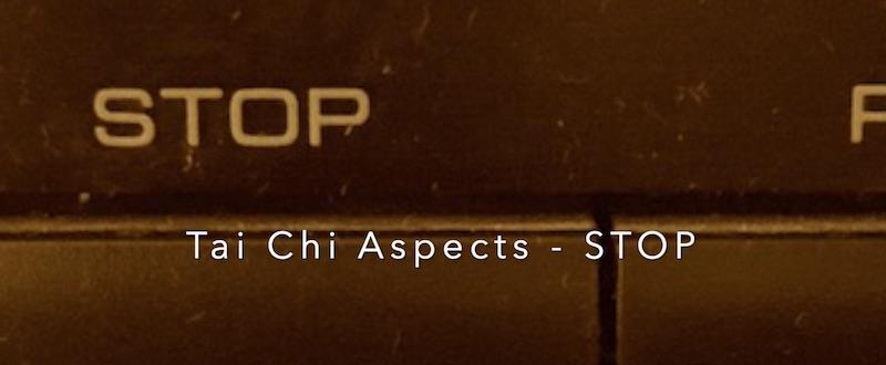 Tai Chi Aspekte - STOP