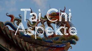 Tai Chi Aspekte - Schritte setzen