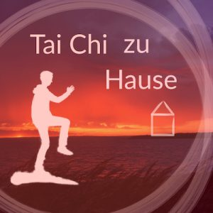Tai Chi zu Hause